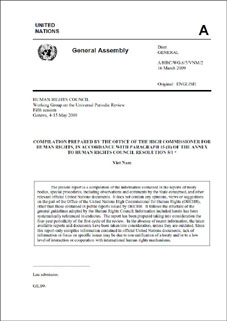 Compilation prepared by the Office of the High Commissioner for Human Rights, in accordance with parapgraph 15(b) of the Annex to Human Rights Council Resolution 5/1 (A/HRC/WG.6/5/VNM/2)