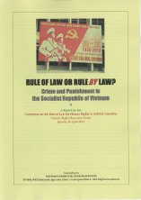 Rule of Law or Rule by Law? - Crime and Punishment in Vietnam