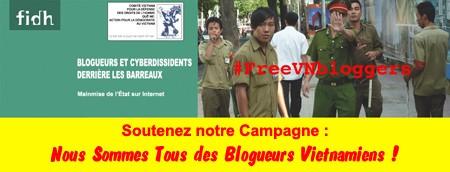 Soutenez notre Campagne: Nous Sommes Tous des Blogueurs Vietnamiens!