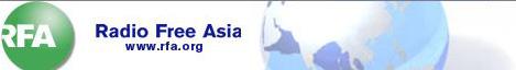 RFA - Radio Free Asia - http://www.rfa.org