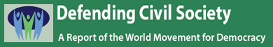 Defending Civil Society, A report of the World Movement for Democracy